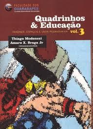 O livro recém-lançado Quadrinhos e Educação
