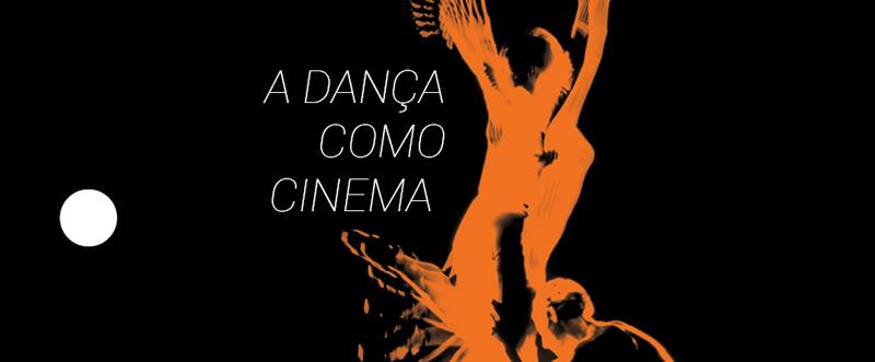 A Dança como Cinema - Foto: Divulgação/Cinusp