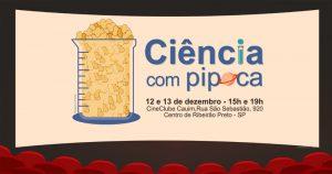 Em Ribeirão Preto, professores usam cinema para falar de ciência