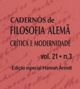 """Cadernos de Filosofia Alemã"" debate obra de Hannah Arendt"
