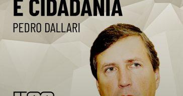 pod_colunistas_pedro_dallari