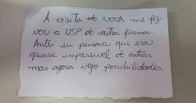 A USP como possibilidade: Bilhete enviado por aluna após visita do Projeto Salvaguarda