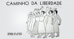 Perseguidas, associações mostram a luta feminina pós-Estado Novo