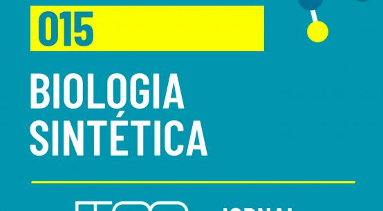 Ciência USP #15: Você conhece a biologia sintética?