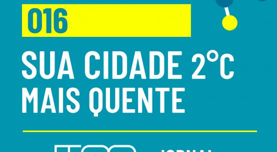 Ciência USP #16: Sua cidade 2°C mais quente