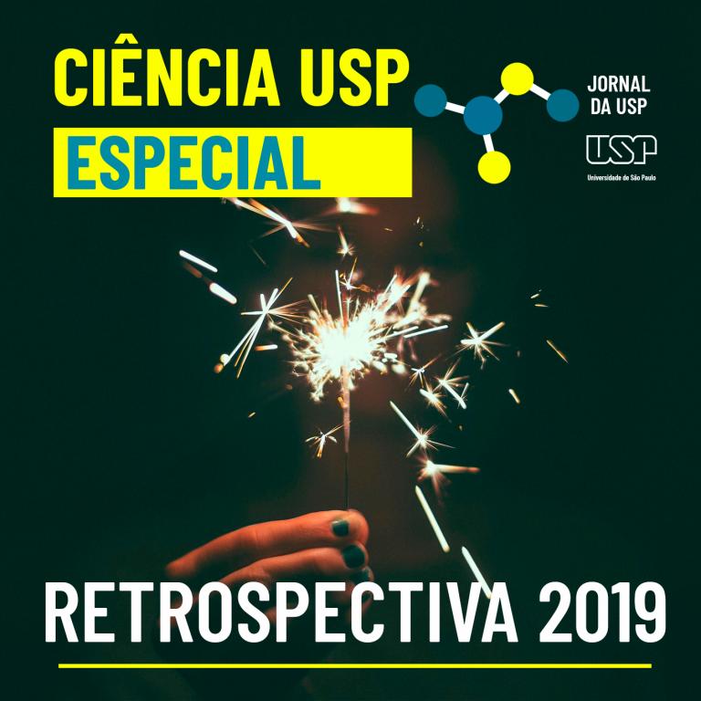 Capa do episódio especial do Ciência USP: Retrospectiva 2019