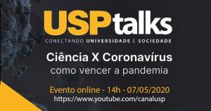 USP Talks: cientistas discutem como vencer a pandemia