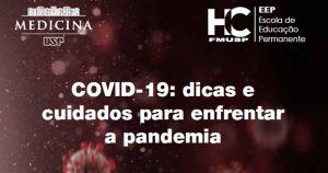Guia do HC traz dicas sobre como enfrentar a pandemia de covid-19