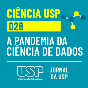 Capa do episódio 28 do podcast Ciência USP