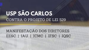 Diretores do campus da USP em São Carlos manifestam-se contra o Projeto de Lei 529