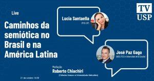 """""""Semiótica no Brasil e na América Latina"""" é tema de evento on-line"""