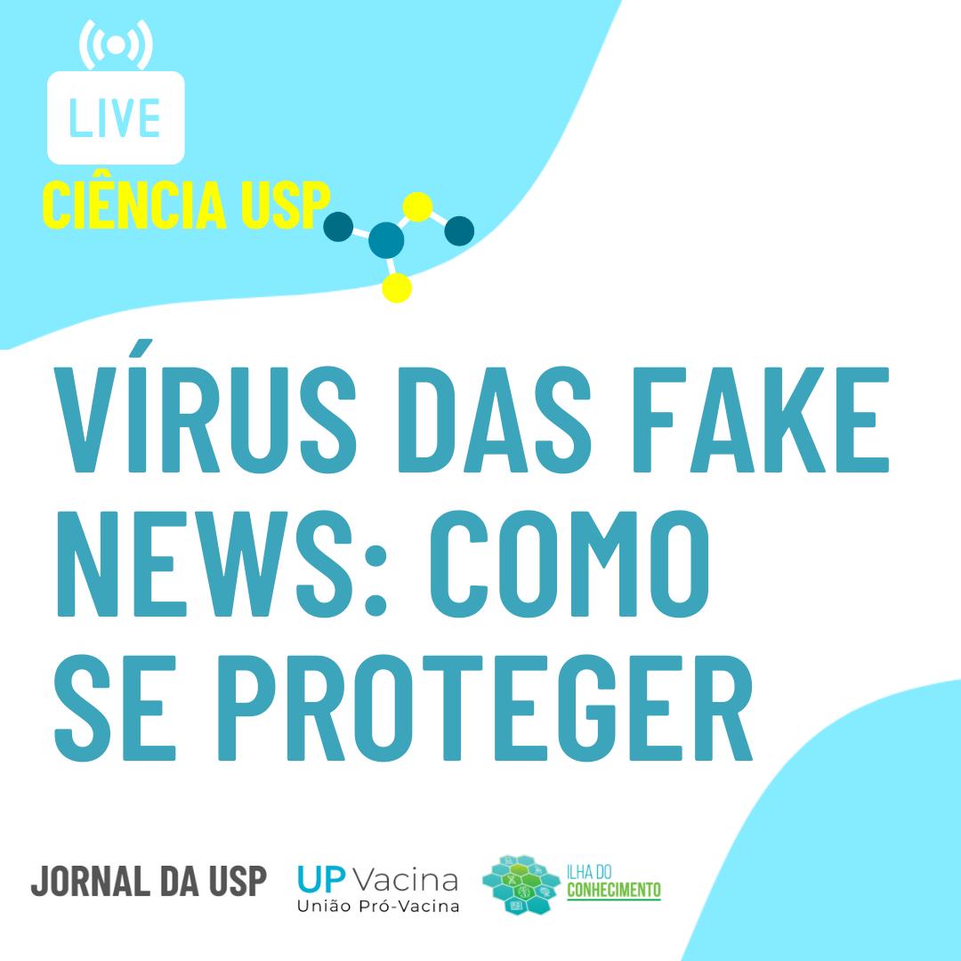 Live Ciência USP #10: As fake news que atrapalham a vacinação