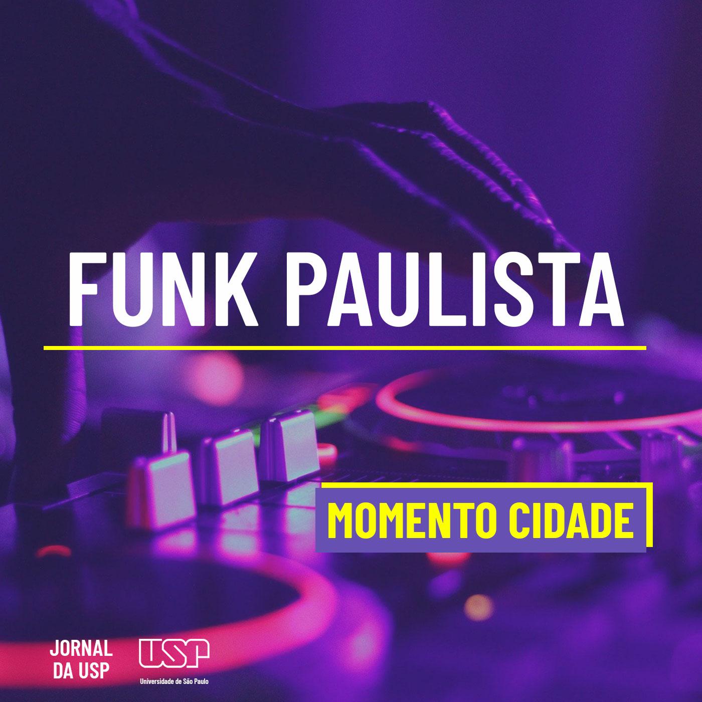Momento Cidade #37: Como São Paulo transformou a cultura do funk?