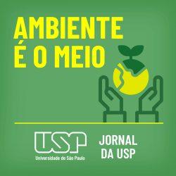 podcast_subcanal_ambiente_e_o_meio