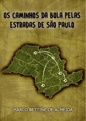 Livro resgata a história do futebol paulista – Jornal da USP 18a1c55d01f28